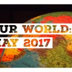 Our World: May 2017